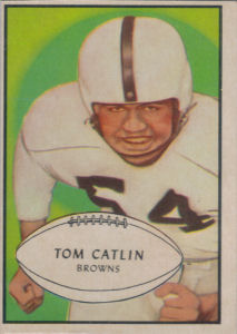 Tom Catlin Rookie 1953 Bowman #35 football card