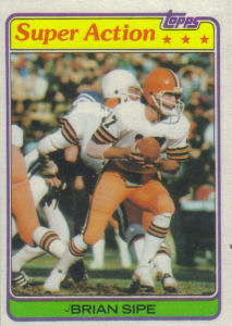 Brian Sipe Super Action 1981 Topps #486 football card
