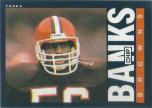Chip Banks 1985 Topps #223 football card