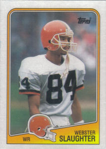 Webster Slaughter Rookie 1988 Topps #89 football card