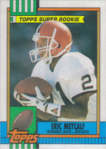 Eric Metcalf 1990 Topps #157 football card