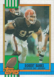Robert Banks Rookie 1990 Topps #162 football card