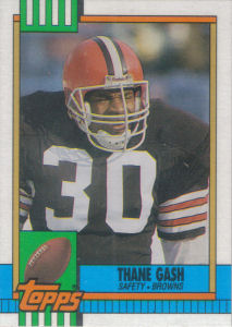 Thane Gash Rookie 1990 Topps #161 football card