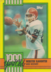 Webster Slaughter 1000 Yard Club 1990 Topps #13 football card