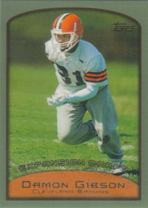 Damon Gibson Expansion Draft 1999 Topps #325 football card
