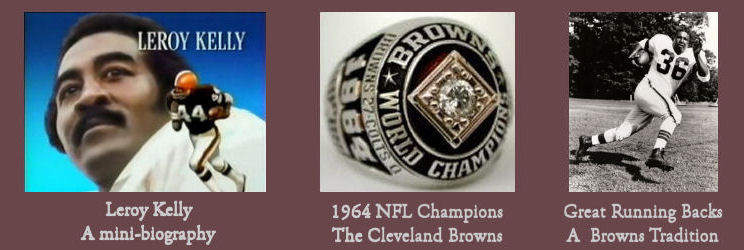 Images of Leroy Kelly, 1964 Championship ring, and Marion Motley linking to articles about each one