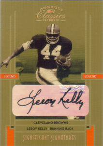 2005 Leroy Kelly Donruss Classics Significant Signatures GOLD #110 football card - Serial no. 14/50