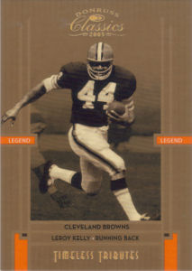2005 Leroy Kelly Donruss Classics Timeless Tributes BRONZE #110 football card - Serial no. 091/100