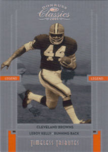2005 Leroy Kelly Donruss Classics Timeless Tributes SILVER #110 football card - Serial no. 50/50